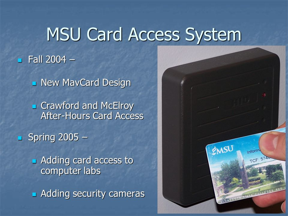 MSU Card Access System Fall 2004 – New MavCard Design
