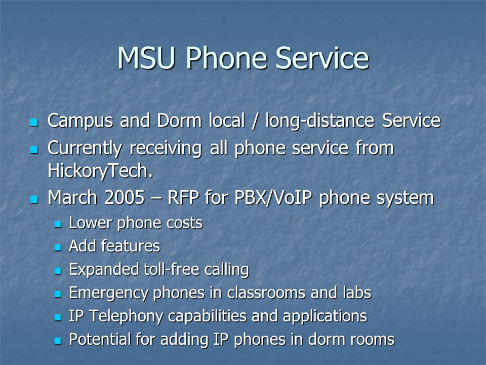 MSU Phone Service Campus and Dorm local / long-distance Service