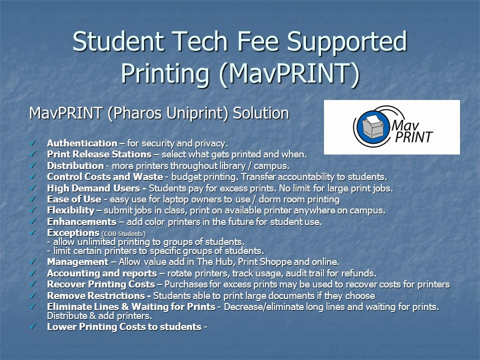 Student Tech Fee Supported Printing (MavPRINT)