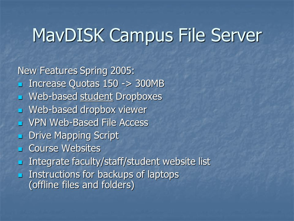 MavDISK Campus File Server