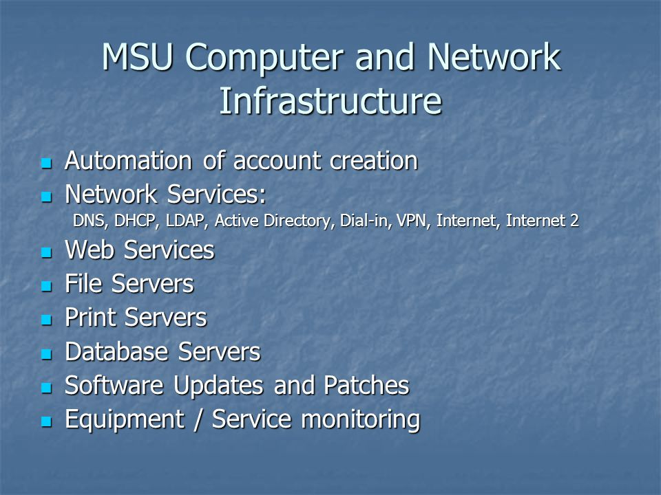 MSU Computer and Network Infrastructure