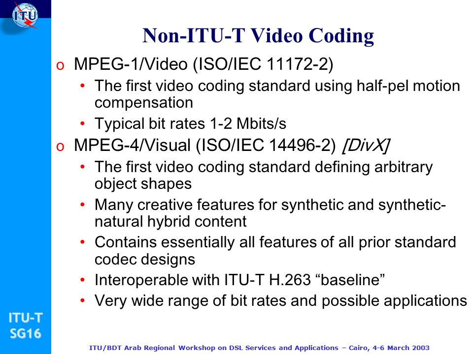 Non-ITU-T Video Coding