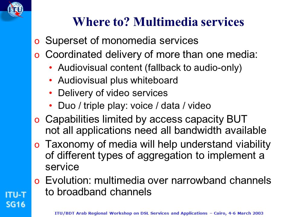 Where to Multimedia services