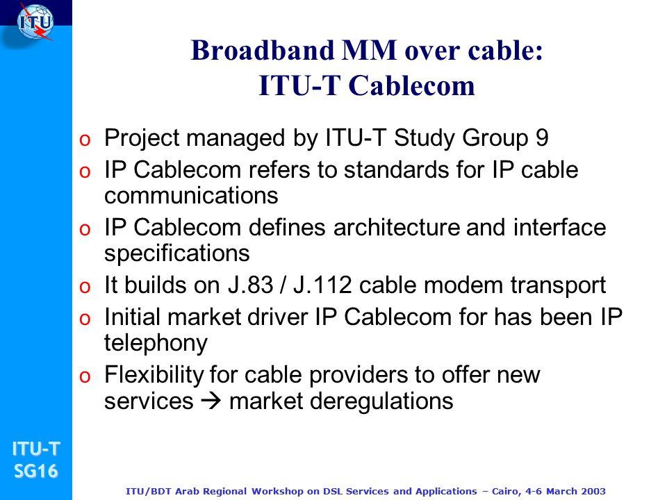 Broadband MM over cable: ITU-T Cablecom