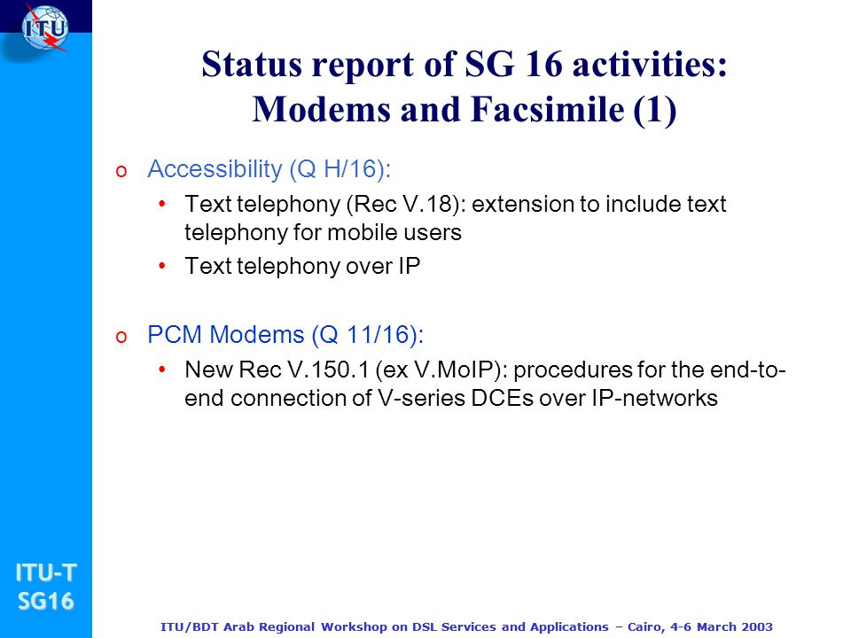 Status report of SG 16 activities: Modems and Facsimile (1)