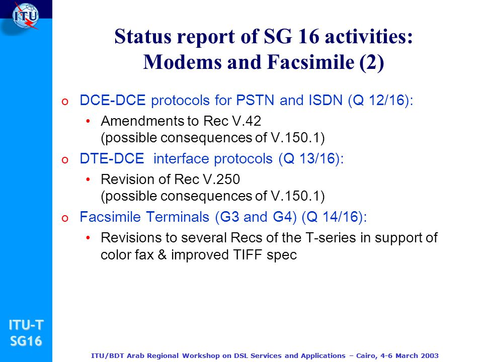 Status report of SG 16 activities: Modems and Facsimile (2)