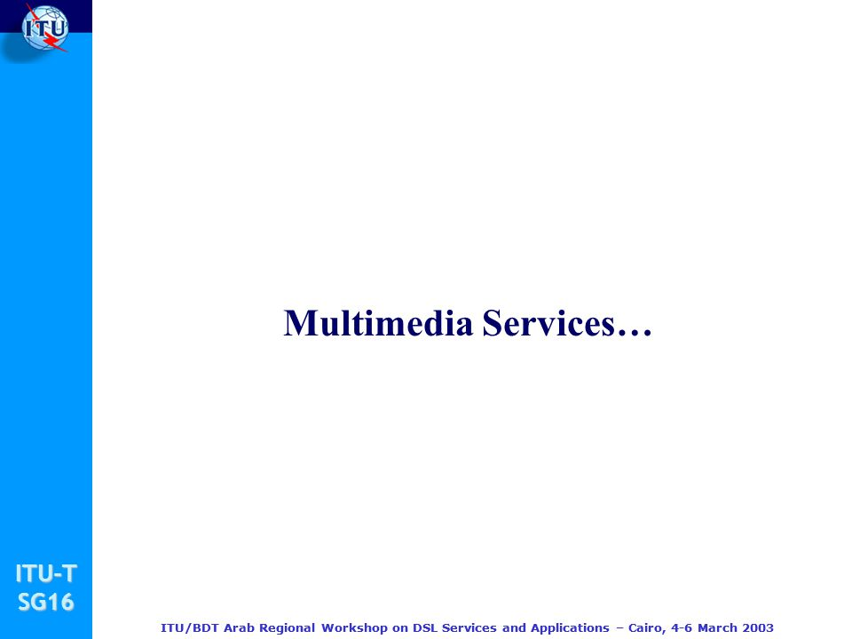 Multimedia Services…