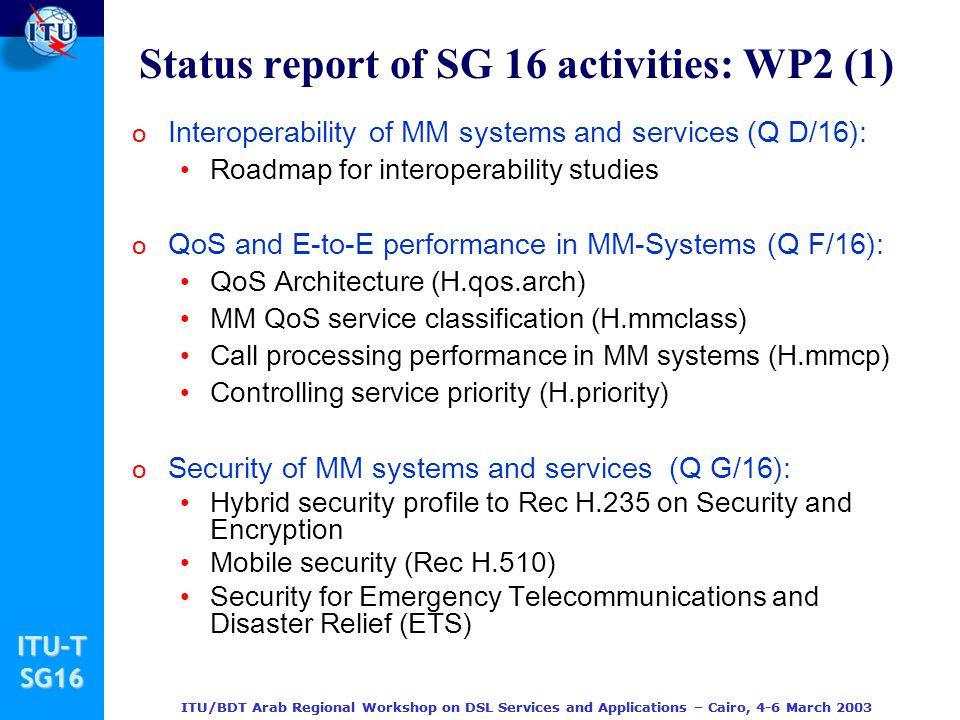 Status report of SG 16 activities: WP2 (1)