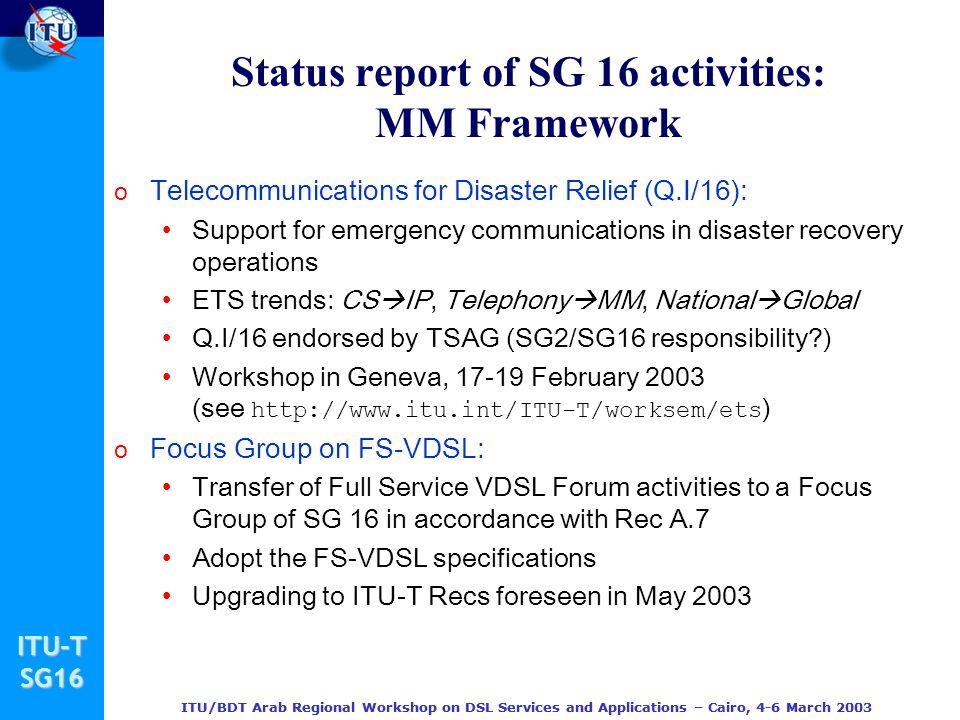 Status report of SG 16 activities: MM Framework