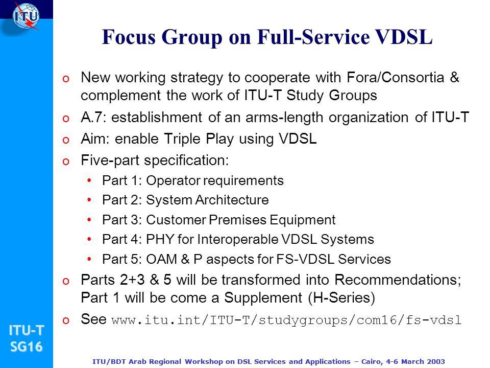 Focus Group on Full-Service VDSL