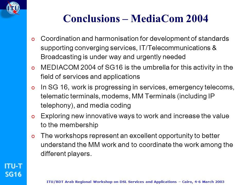 Conclusions – MediaCom 2004