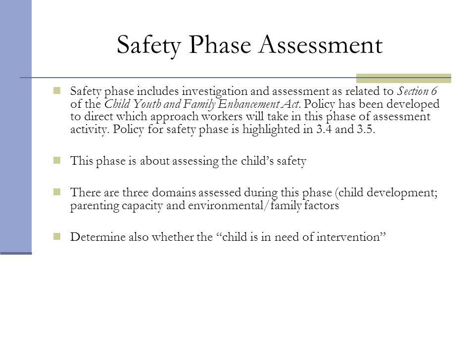 Safety Phase Assessment