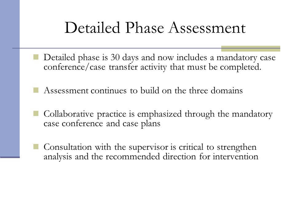 Detailed Phase Assessment