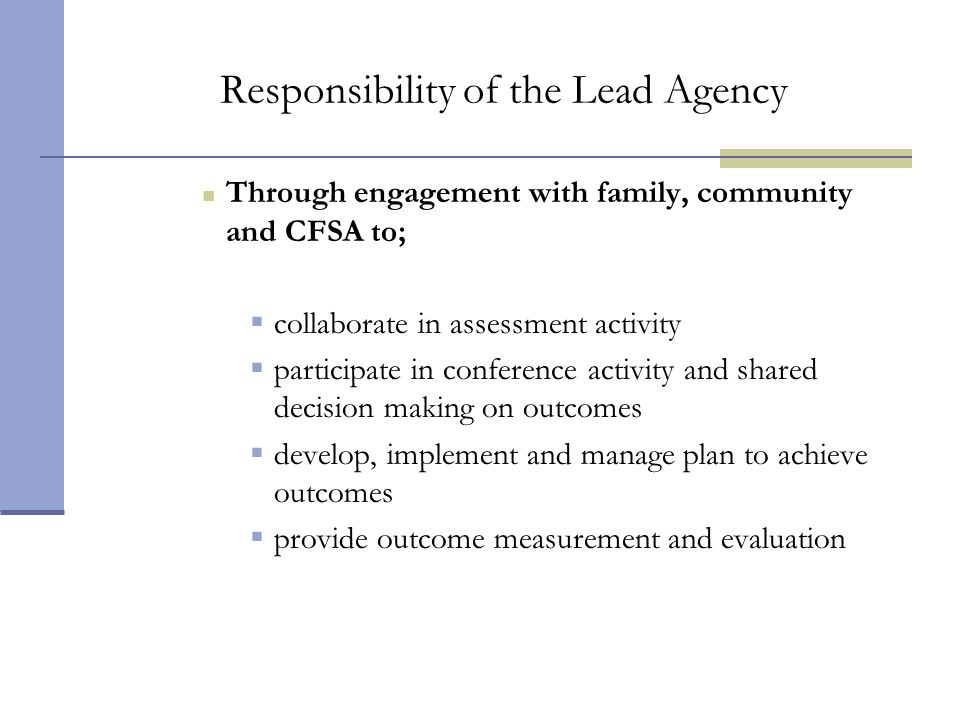 Responsibility of the Lead Agency