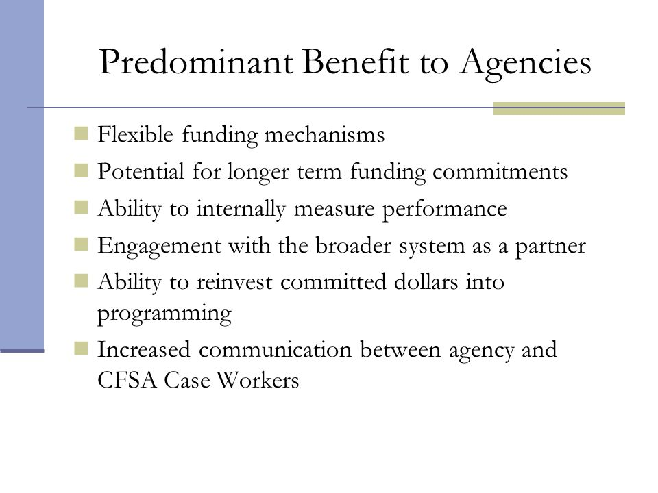 Predominant Benefit to Agencies
