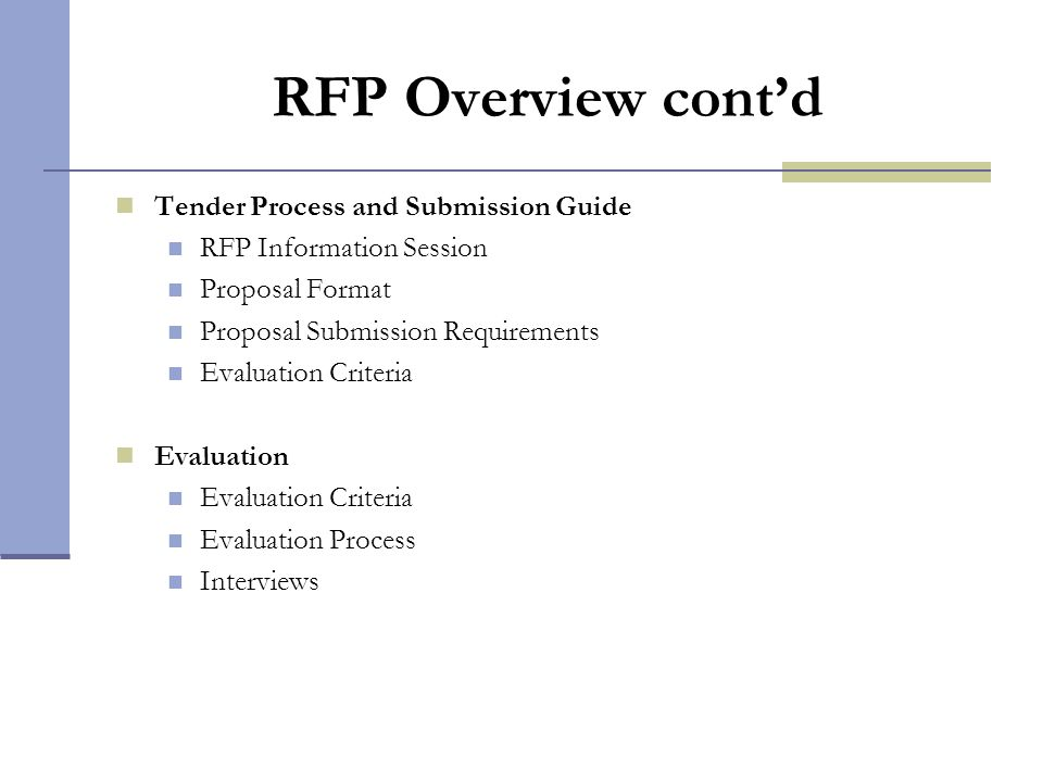 RFP Overview cont'd Tender Process and Submission Guide