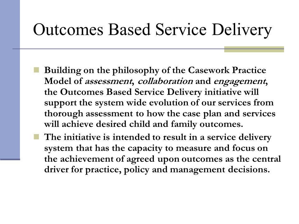 Outcomes Based Service Delivery