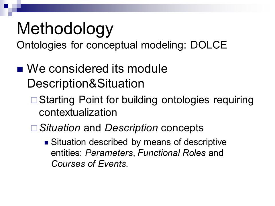 Methodology Ontologies for conceptual modeling: DOLCE