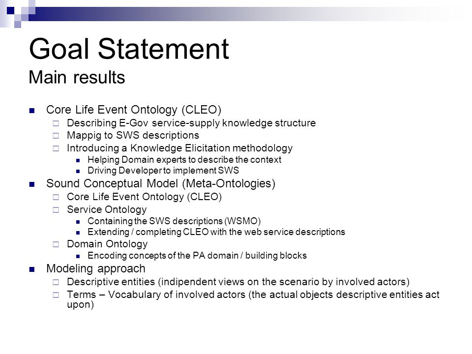 Goal Statement Main results