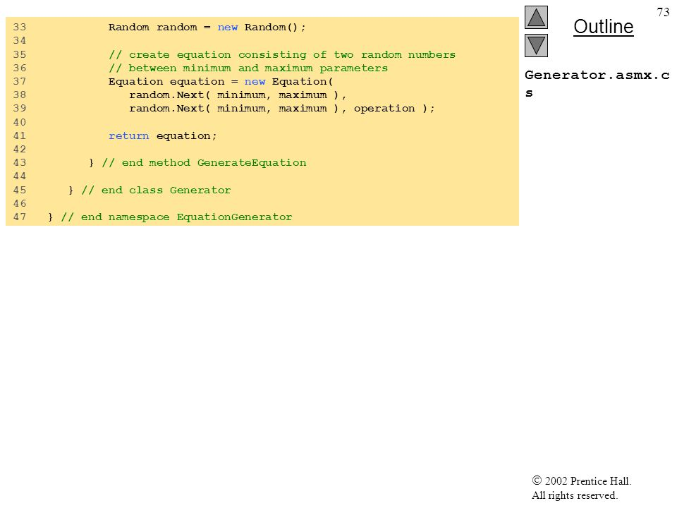 Generator.asmx.cs 33 Random random = new Random(); 34