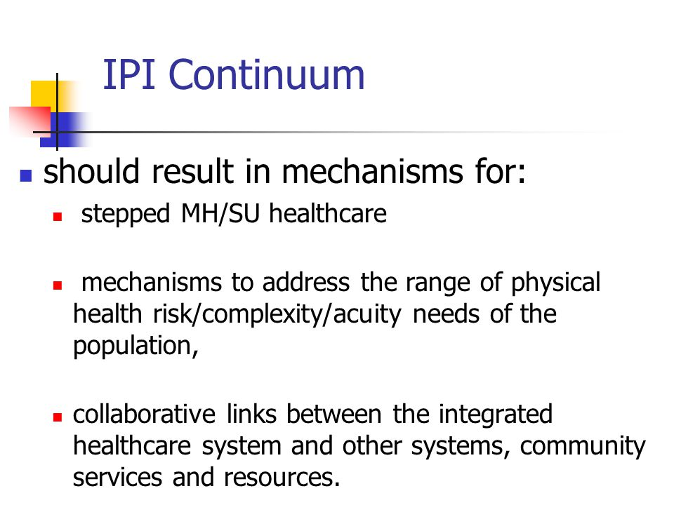 IPI Continuum should result in mechanisms for: