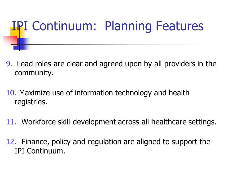 IPI Continuum: Planning Features