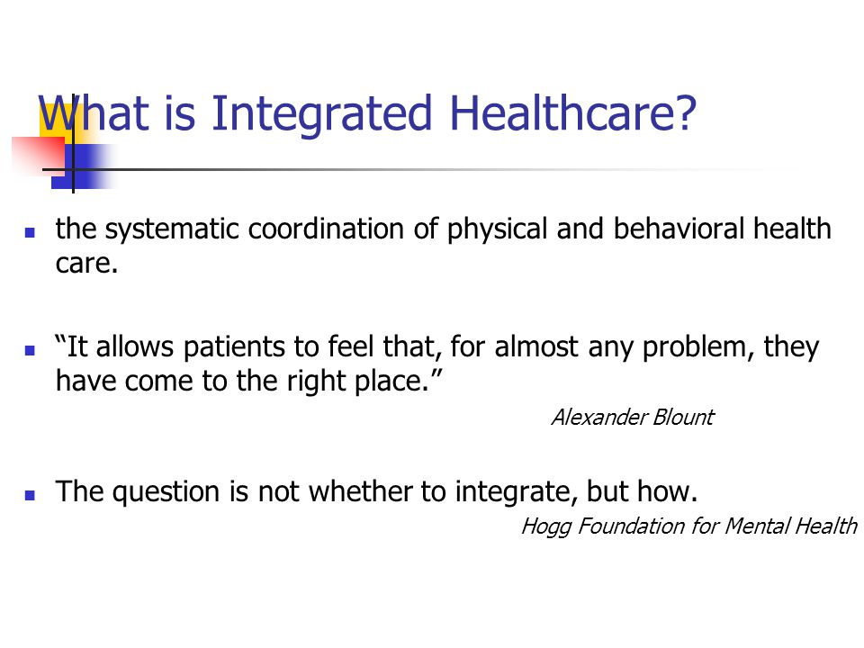What is Integrated Healthcare