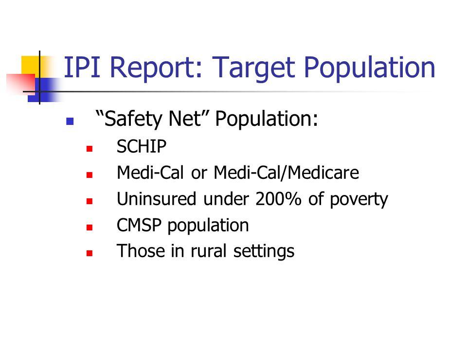 IPI Report: Target Population