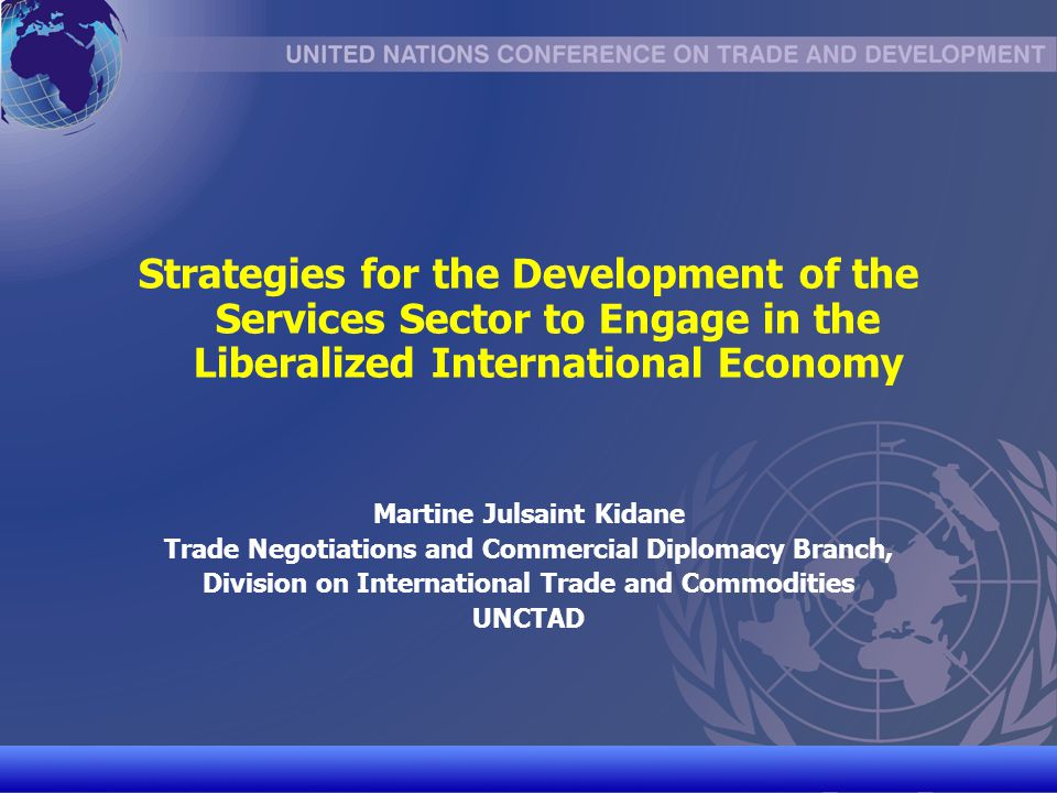 Strategies for the Development of the Services Sector to Engage in the Liberalized International Economy