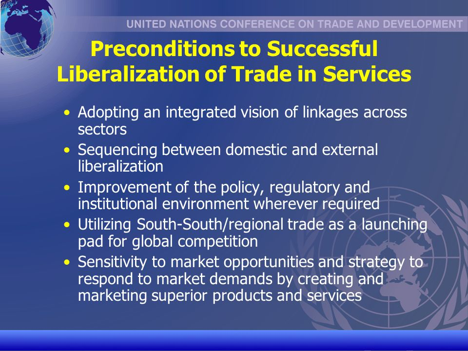 Preconditions to Successful Liberalization of Trade in Services
