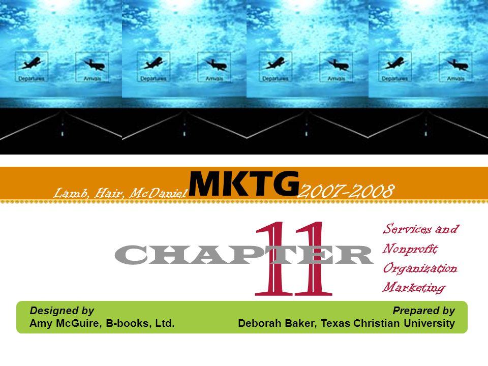 11 MKTG CHAPTER Lamb, Hair, McDaniel 2007-2008