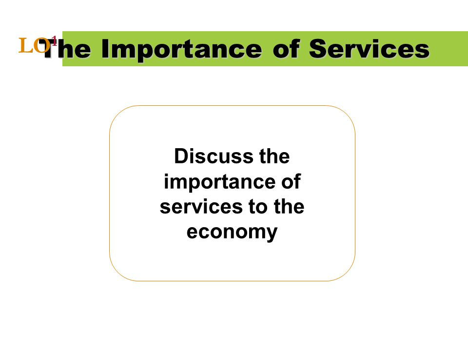 The Importance of Services