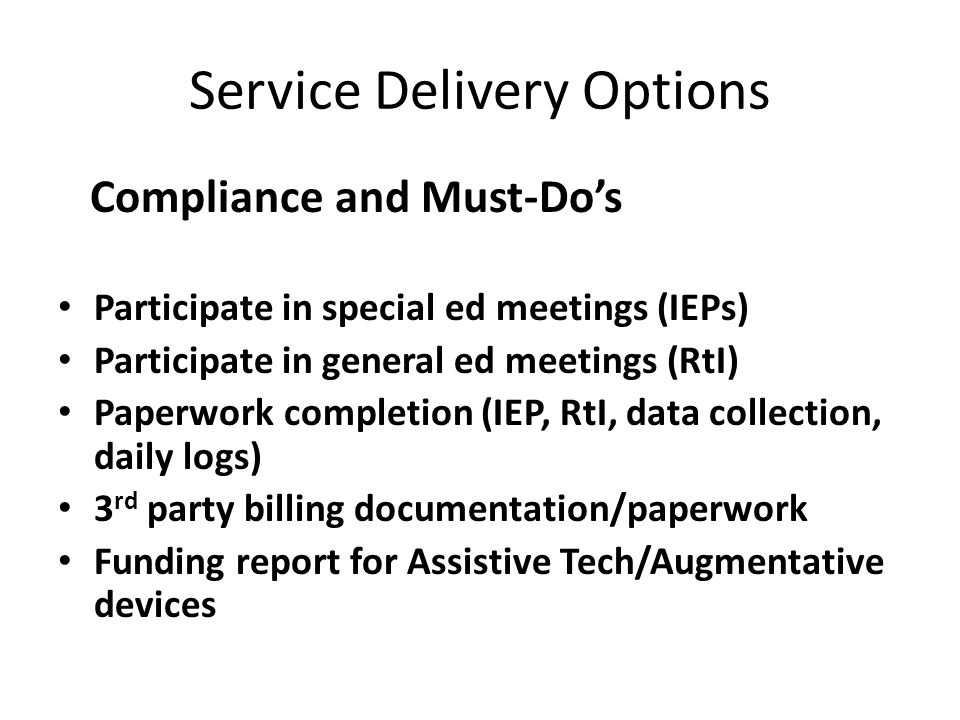 Service Delivery Options