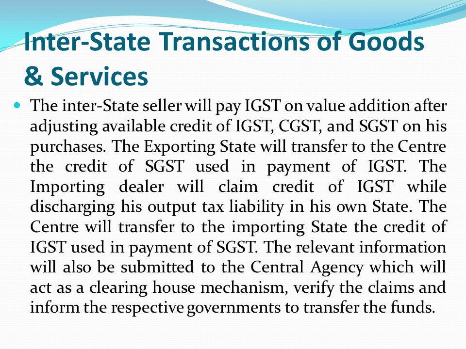 Inter-State Transactions of Goods & Services