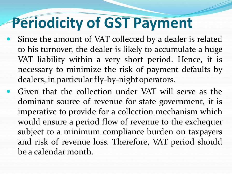 Periodicity of GST Payment