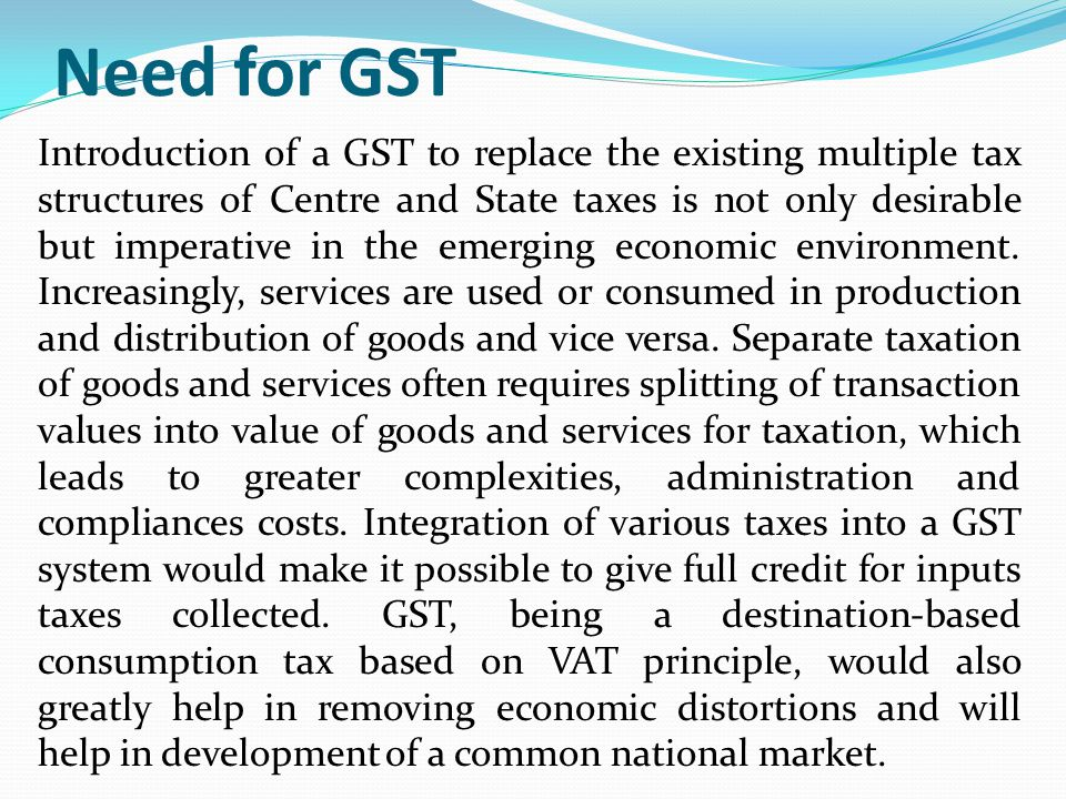 Need for GST