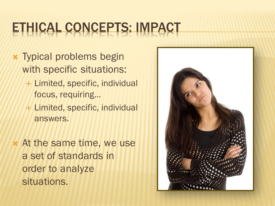 Ethical concepts: Impact
