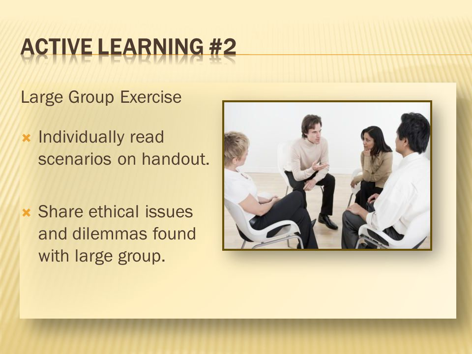 ACTIVE LEARNING #2 Large Group Exercise