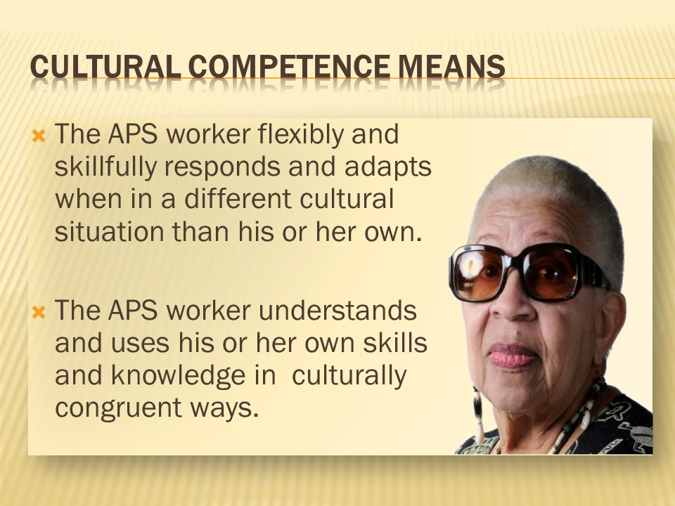 CULTURAL COMPETENCE Means