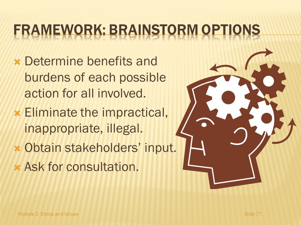 FRAMEWORK: Brainstorm options