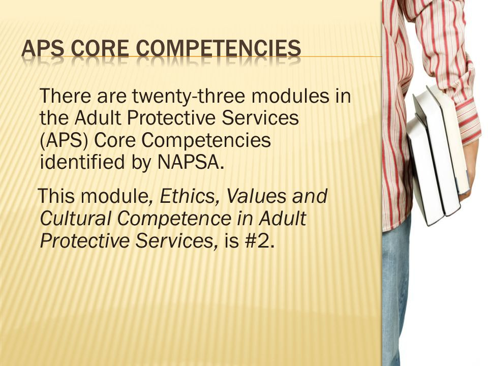 APS CORE COMPETENCIES