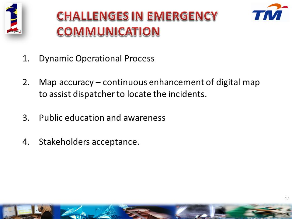 CHALLENGES IN EMERGENCY COMMUNICATION