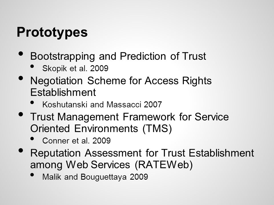 Prototypes Bootstrapping and Prediction of Trust