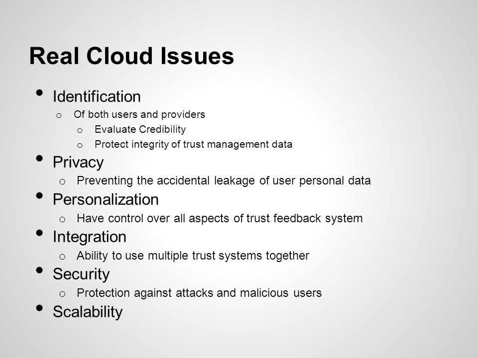 Real Cloud Issues Identification Privacy Personalization Integration