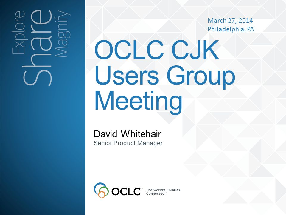 OCLC CJK Users Group Meeting