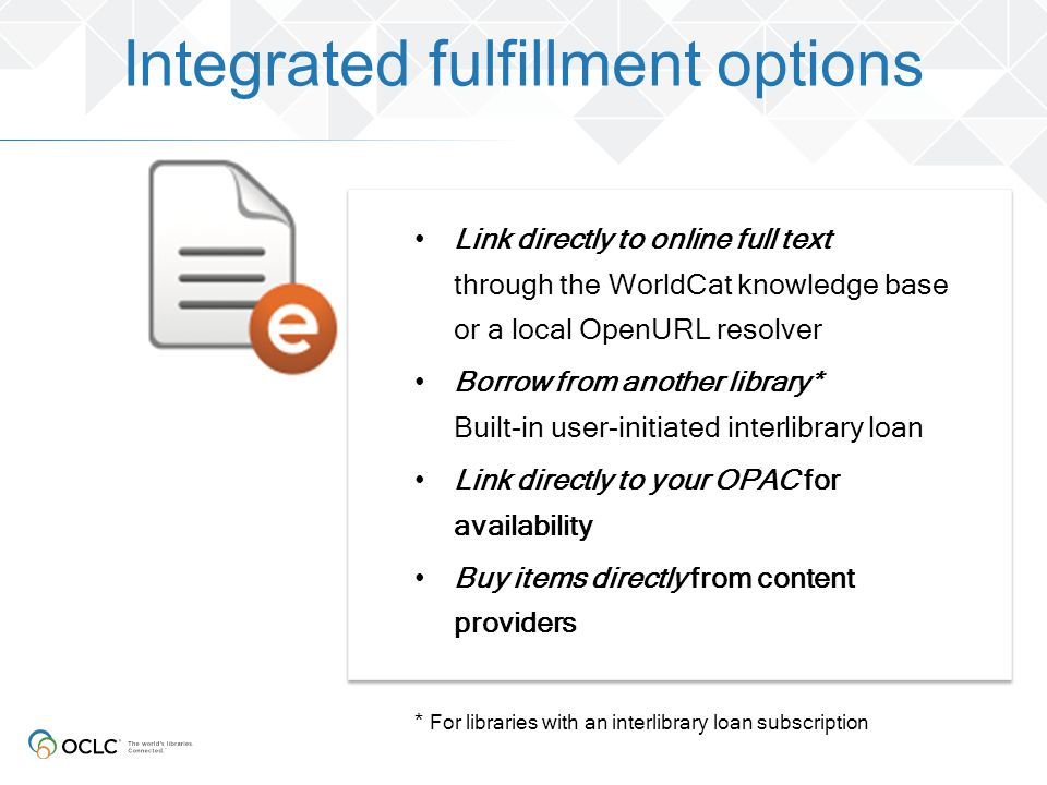 Integrated fulfillment options