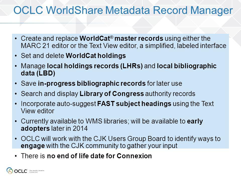 OCLC WorldShare Metadata Record Manager