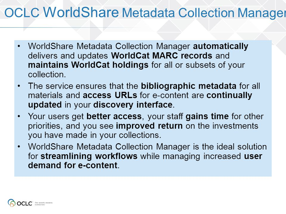 OCLC WorldShare Metadata Collection Manager