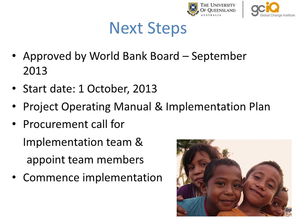Next Steps Approved by World Bank Board – September 2013