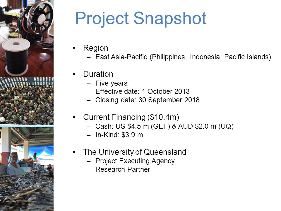 Project Snapshot Region Duration Current Financing ($10.4m)